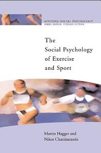 Social Psychology of Exercise and Sport PDF