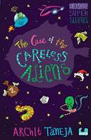 The Case of the Careless Aliens
