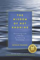 The Wisdom of Not Knowing PDF