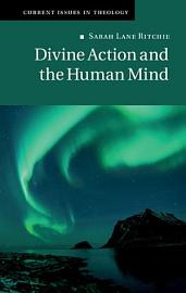 Divine Action and the Human Mind PDF