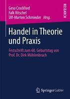 Handel in Theorie und Praxis PDF