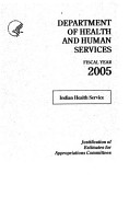 Department of the Interior and Related Agencies Appropriations for 2005  Justification of the budget estimates  Indian Health Service PDF