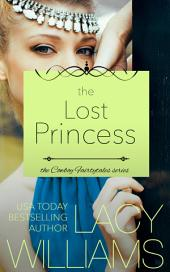 The Lost Princess: (Cowboy Fairytales