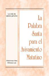 La Palabra Santa para el Avivamiento Matutino - La vida de iglesia genuina