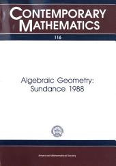 Algebraic Geometry: Sundance 1988 : Proceedings of a Conference on Algebraic Geometry Held July 18-23, 1988