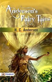 Andersen's Fairy Tales: The Garden of Paradise