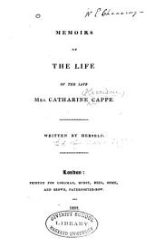 Memoirs of the life of the late Mrs. Catharine Cappe