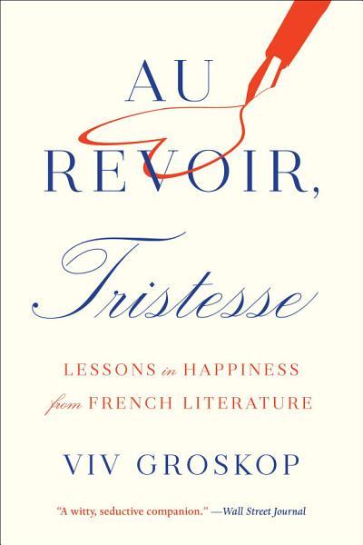 Download Au Revoir  Tristesse Book