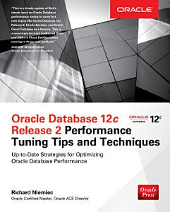 Oracle Database 12c Release 2 Performance Tuning Tips   Techniques PDF