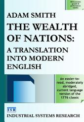 The Wealth of Nations: A Translation into Modern English