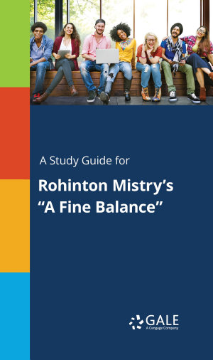 A Study Guide for Rohinton Mistry s  A Fine Balance