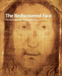 The Rediscovered Face  the Unmistakable Features of Christ PDF