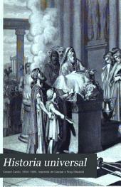 Historia universal: Epocas IV, V, VI, y VII, Volumen 2