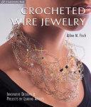 Crocheted Wire Jewelry