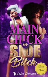 Main Chick vs. Side Bitch 1: Teaser Sneak Peek Edition