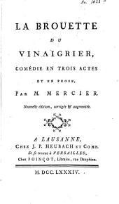 La brouette du vinaigrier: comédie en trois actes et en prose, Volume1