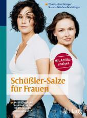 Schüßler-Salze für Frauen: Verblüffend und wirksam: wohlfühlen in jeder Lebensphase, Ausgabe 3