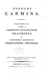 Pindari carmina cum lectionis varietate et adnotationibus: iterum curavit Chr. Gottl. Heyne, Volume 3