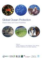 Global ocean protection   present status and future possibilities PDF