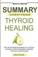 Summary Medical Medium Thyroid Healing: