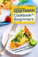 Vegetarian Cookbook For Beginners Book PDF