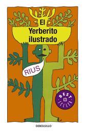 El yerberito ilustrado (Biblioteca Rius)