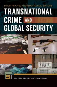 Transnational Crime and Global Security  2 volumes  PDF
