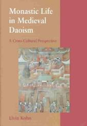 Monastic Life in Medieval Daoism: A Cross-Cultural Perspective