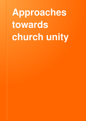 Approaches Towards Church Unity