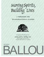 Moving Spirits  Building Lives  A Companion Workbook PDF