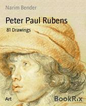 Peter Paul Rubens: 81 Drawings