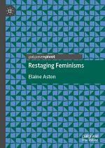 Restaging Feminisms
