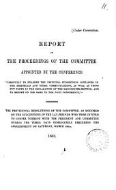 Report of the proceedings of the committee appointed ... 'carefully to examine the principal suggestions contained in the memorials ... and to report on the same'.