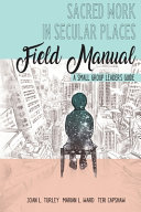 Sacred Work in Secular Places Field Manual PDF