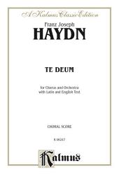 Te Deum Laudamus: SATB Choral Worship Cantata