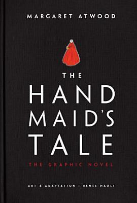 The Handmaid s Tale  Graphic Novel