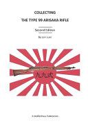 Collecting the Type 99 Arisaka Rifle