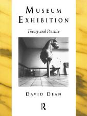 Museum Exhibition: Theory and Practice