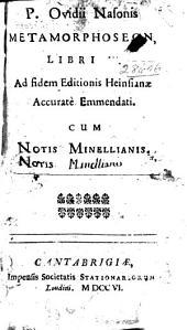 P. Ovidii Nasonis Metamorphoseon, libri XV.
