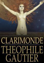 Clarimonde: La Morte Amoureuse