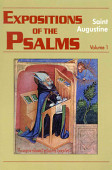 Expositions Of The Psalms 1 32 Vol 1