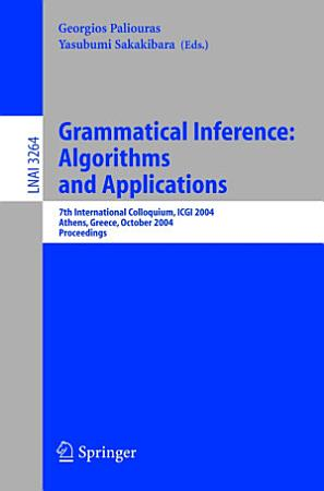Grammatical Inference  Algorithms and Applications PDF