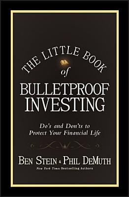 The Little Book of Bulletproof Investing