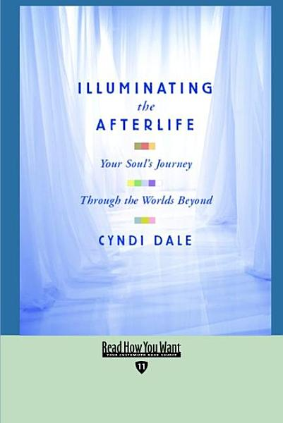 Download Illuminating the Afterlife Book