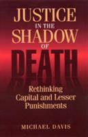 Justice in the Shadow of Death PDF