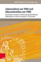 Lebensreform um 1900 und Alternativmilieu um 1980 PDF