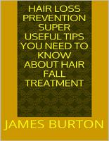 Hair Loss Prevention  Super Useful Tips You Need to Know About Hair Fall Treatment PDF