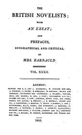 The British Novelists: With an Essay, and Prefaces, Biographical and Critical by Mrs. Barbauld, Volume 32