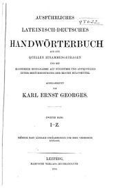 Ausführliches lateinisch-deutsches und deutsch-lateinisches Handwörterbuch ...: Band 2