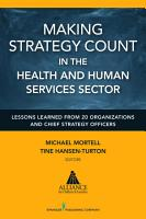 Making Strategy Count in the Health and Human Services Sector PDF